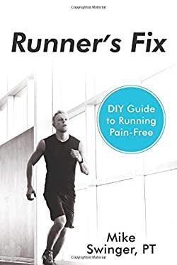 Runner's Fix: DIY Guide to Running Pain-Free