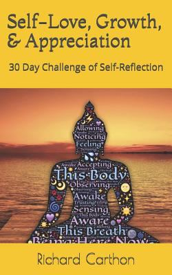 Self-Love, Growth, & Appreciation: 30 Day Challenge of Self-Reflection