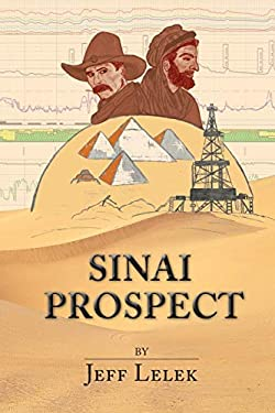 Sinai Prospect: A gripping adventure thriller across three continents