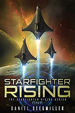 Starfighter Rising (Starfighter Rising Series)