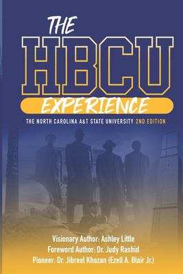 THE HBCU EXPERIENCE: THE NORTH CAROLINA A&T STATE UNIVERSITY 2ND EDITION