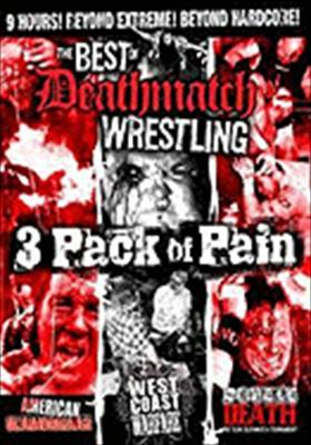 The Best of Deathmatch Wrestling: 3 Pack of Pain