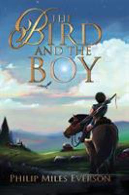 The Bird and the Boy (Follower Trilogy)