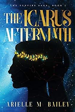 The Icarus Aftermath (The Sunfire Saga)