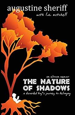 The Nature of Shadows: An African Memoir