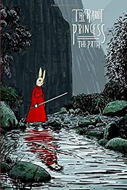 The Rabbit Princess: The Path