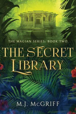 The Secret Library: The Magian Series Book Two
