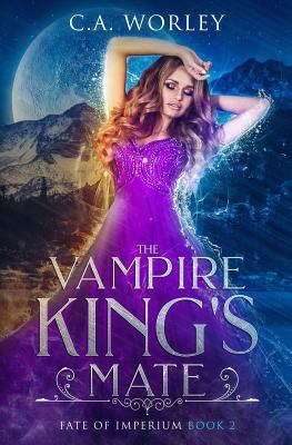 The Vampire King's Mate (Fate of Imperium)