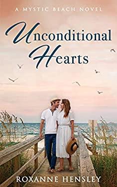 Unconditional Hearts: A Mystic Beach Novel