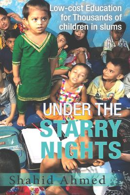 Under the Starry Nights: Low-cost Education for Thousands of Children in Slums