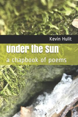 Under the Sun: a chapbook of poems