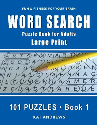 Word Search Puzzle Book for Adults: Large Print 101 Puzzles  Book 1 (Large Print Word Search)