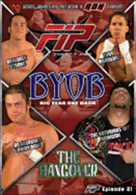 World Wrestling Network Presents: Fip BYOB Hangover