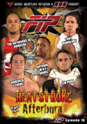 World Wrestling Network Presents Fip: Heatstroke Afterburn