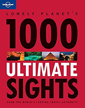 Lonely Planet's 1000 Ultimate Sights 9781742202938