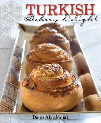 Turkish Bakery Delight 9781741109252