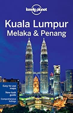 Kuala Lumpur Melaka & Penang 9781741792164
