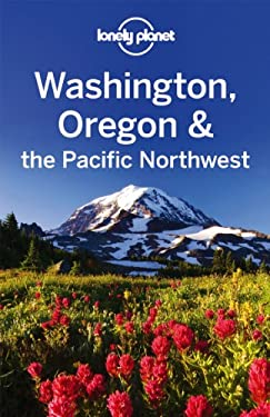 Washington Oregon & the Pacific Northwest 9781741793291