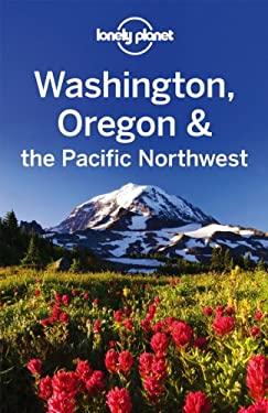 Washington Oregon & the Pacific Northwest 9781741793291