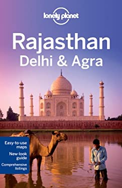 Lonely Planet Rajasthan, Delhi & Agra 9781741794601