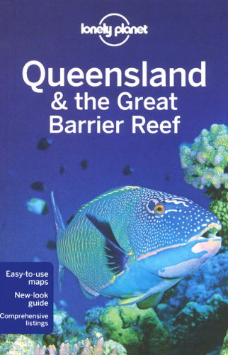 Lonely Planet Queensland & the Great Barrier Reef 9781741794632