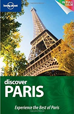 Lonely Planet Discover Paris [With Map] 9781742202587