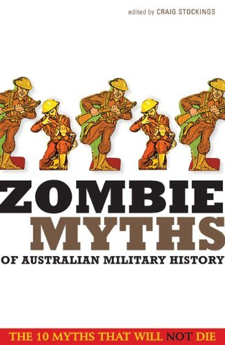Zombie Myths of Australian Military History 9781742230795