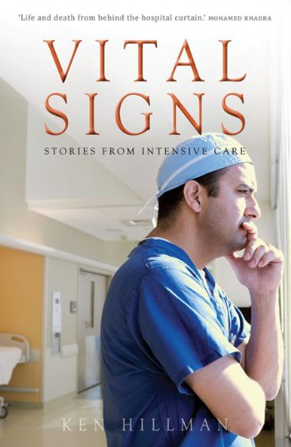Vital Signs: Stories from Intensive Care 9781742230955