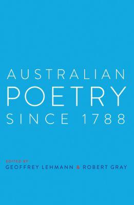 Australian Poetry Since 1788 9781742232638