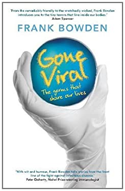 Gone Viral: The Germs That Share Our Lives 9781742232737