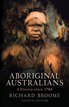 Aboriginal Australians: A History Since 1788 9781742370514