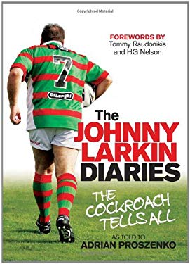 The Johnny Larkin Diaries: The Cockroach Tells All 9781742370859