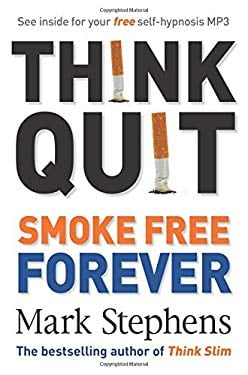 Think Quit: Smoke-Free Forever 9781742373140