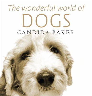 The Wonderful World of Dogs 9781742374253