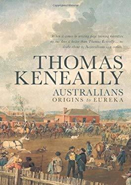 Australians: Origins to Eureka 9781742374505
