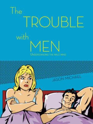 The Trouble with Men 9781742570754