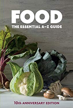Food: The Essential A-Z Guide 9781742663937