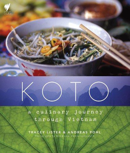 Koto: A Culinary Journey Through Vietnam 9781742701578