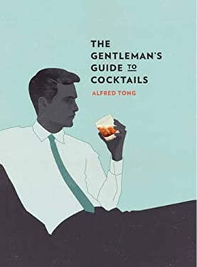 The Gentleman's Guide to Cocktails 9781742704104