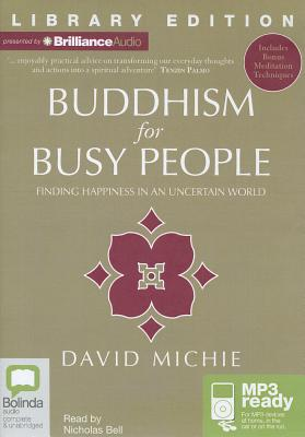 Buddhism for Busy People: Finding Happiness in an Uncertain World 9781742857275