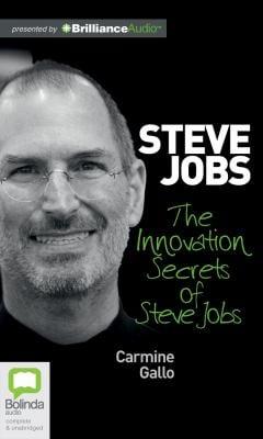 The Innovation Secrets of Steve Jobs 9781743105917