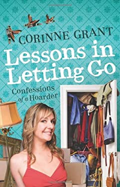 Lessons in Letting Go: Confessions of a Hoarder 9781743310717
