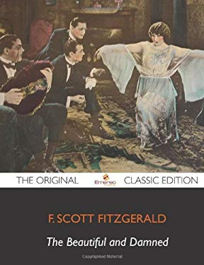 The Beautiful and Damned - The Original Classic Edition 9781743383841