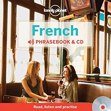 Lonely Planet French Phrasebook and Audio CD (Lonely Planet Phrasebook: French)