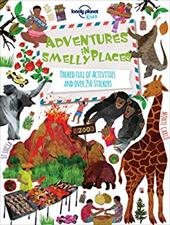 Adventures in Smelly Places: Packed Full of Activities and Over 250 Stickers (Lonely Planet Kids) 23132233