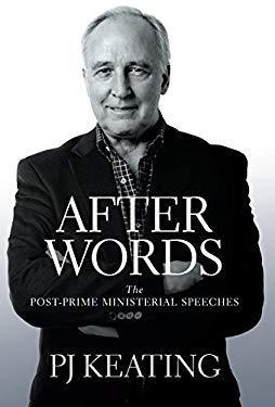 After Words: The Post-Prime Ministerial Speeches