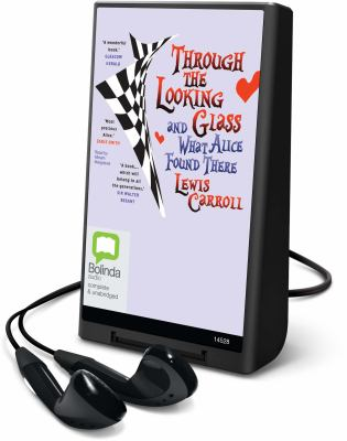 Through the Looking-Glass: And What Alice Found There [With Earbuds] 9781742149981