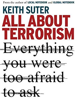 All about Terrorism: Everything You Were Too Afraid to Ask 9781741668216