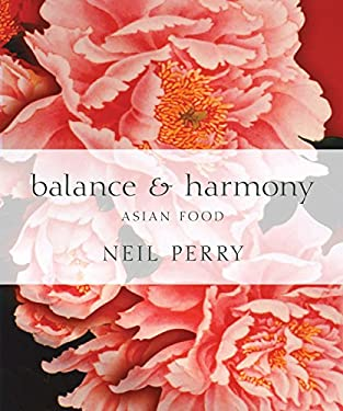 Balance & Harmony: Asian Food 9781741966015