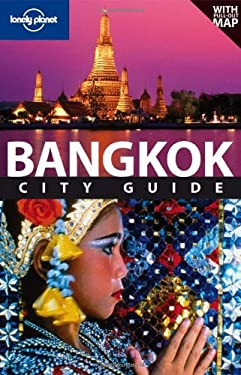 Lonely Planet Bangkok City Guide [With Map] 9781741795875